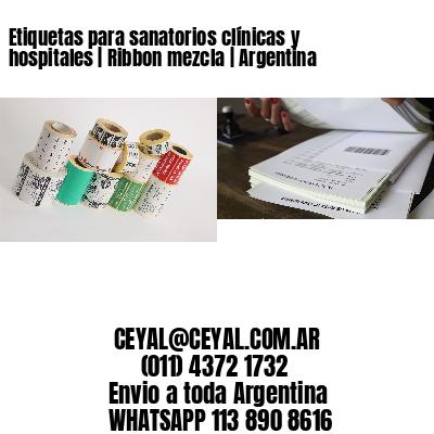 Etiquetas para sanatorios clínicas y hospitales | Ribbon mezcla | Argentina