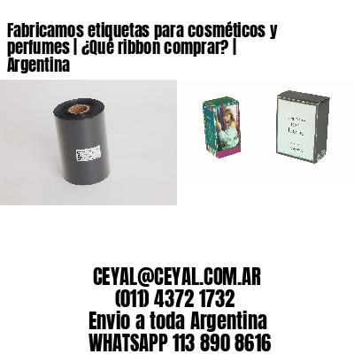 Fabricamos etiquetas para cosméticos y perfumes | ¿Qué ribbon comprar? | Argentina