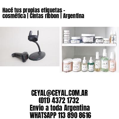 Hacé tus propias etiquetas – cosmética | Cintas ribbon | Argentina