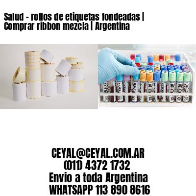 Salud - rollos de etiquetas fondeadas   Comprar ribbon mezcla   Argentina